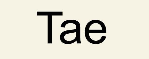 Первый слог Tae / 태 / Тхэ